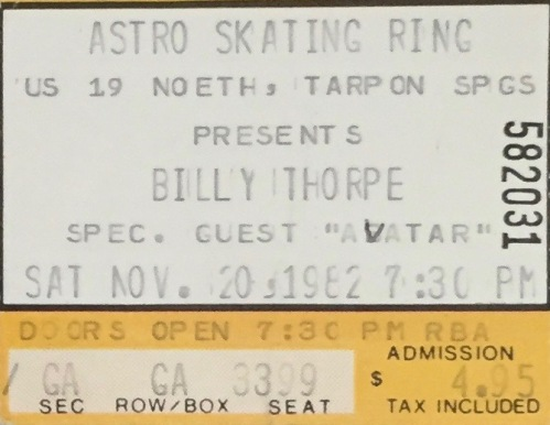 Billy Thorpe with Avatar stub 10-20-1982